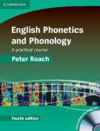 english phonetics and phonology (4th ed.): hardback with audio cd s (2) 9780521888820