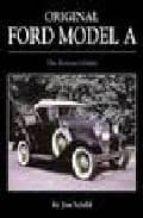 Descargar libros completos de google books Original ford model a: the restorer's guide
