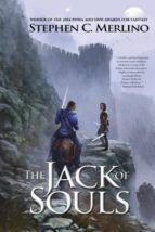 El libro de The jack of souls (fantasy) autor STEPHEN C MERLINO TXT!