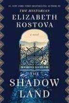 the shadow land-elizabeth kostova-9781101966020