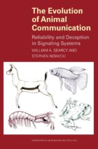 the evolution of animal communication (ebook)-william a. searcy-stephen nowicki-9781400835720