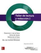 taller de lectura y redaccion i : enfoque por competencias bachil lerato-francisco javier de torre zermeño-9781456220020