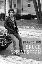 born to run bruce springsteen 9781471157820