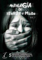 antología de terror y miedo - vol. 1 (ebook)-javier almenar pulido-9781512033120