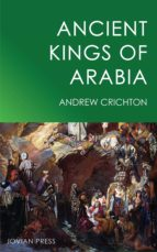 ancient kings of arabia (ebook)-andrew crichton-9781537802220