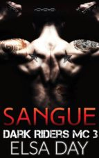 sangue: dark riders mc 3 (ebook) 9781547500420