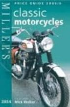 Miller s classic motorcycles: price guide FB2 iBook EPUB por Mick (ed.) walker 978-1840009620