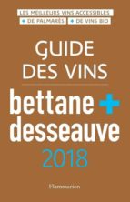 guide des vins bettane + desseauve: 2018 michel bettane thierry desseauve 9782081416420