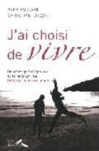 Fuente en línea para descarga gratuita de libros electrónicos J ai choisi de vivre