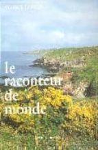 Descarga gratuita de libros electrónicos en italiano Raconteur de monde