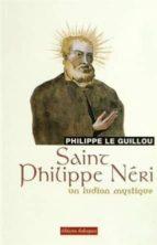 Saint philippe neri un ludion Descarga gratuita de Ebook para Android Mobile