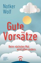 gute vorsätze (ebook)-notker wolf-9783641223120
