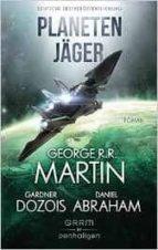 planetenjäger george r.r. martin gardner dozois 9783764531720