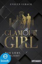 glamour girl (ebook)-evelyn uebach-9783864180620