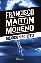 méxico secreto (ebook)-francisco martin moreno-9786070714320