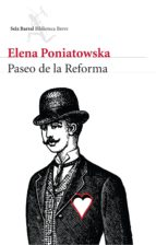 paseo de la reforma (ebook)-elena poniatowska-9786070725920