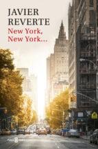new york, new york-javier reverte-9788401017520
