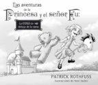las aventuras de la princesa y el señor fu patrick rothfuss 9788401353420