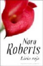lirio rojo-nora roberts-9788401382420