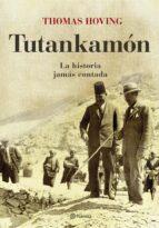 tutankamon: la historia jamas contada-thomas hoving-9788408071020