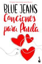 canciones para paula (trilogia canciones para paula 1) 9788408171720