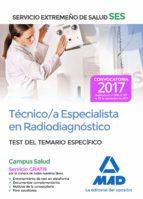 técnico/a especialista en radiodiagnóstico del servicio extremeño de salud (ses). test de materias específicas-9788414211120