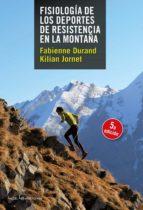 fisiologia de los deportes de resistencia en la montaña-fabienne durand-9788415088820