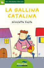 la gallina catalina (letra de palo) nicoletta costa 9788415207320