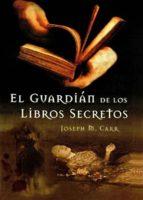el guardián de los libros secretos (ebook)-jose miguel carrillo de albornoz-9788415370420