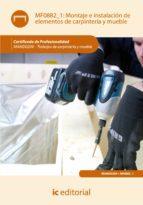 (i.b.d.) montaje e instalacion de elementos de carpinteria mueble s(mf0882_1) esteban molina rodriguez 9788415648420