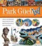 guia visual park güell (español)-9788415818120