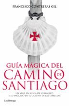 guia magica del camino de santiago-francisco contreras gil-9788415864820
