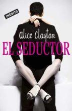 el seductor-alice clayton-9788415962120