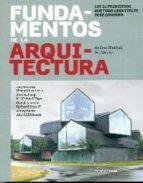 fundamentos de la arquitectura: los 26 principios de todo arquitecto debe conocer-andrea simitch-val warke-9788415967620