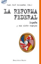 la reforma federal juan jose solozabal echavarria 9788416095520