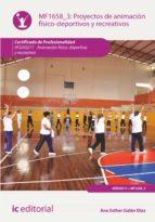 (i.b.d.) proyectos de animación físico-deportivos y recreativos. afda0211 - animación físico-deportiva y recreativa-9788416271320