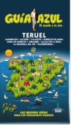 teruel 2015 (4ª ed.) (guia azul) enrique yuste del real 9788416408320
