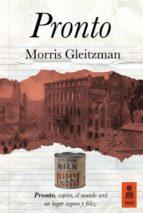 pronto-morris gleitzman-9788416523320