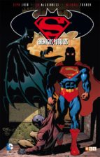 superman/batman: enemigos publicos jeph loeb 9788416581320