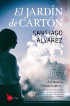 el jardin de carton (saga detective mejias 2) santiago alvarez 9788416776320