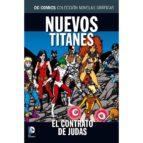 colección novelas gráficas núm. 26: nuevos titanes: el contrato de judas marv wolfman george perez 9788416796120