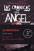 las cronicas del angel: la noche roja (5ª ed.) marisol sales gimenez 9788416797820