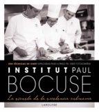 institut paul bocuse: la escuela de la excelencia culinaria 9788416984220