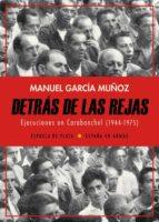 detras de las rejas: ejecuciones en carabanchel (1944-1975)-manuel garcia muñoz-9788417146320