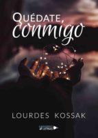quédate conmigo (ebook)-lourdes kossak-9788417435820