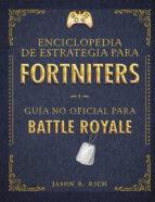 una enciclopedia de estrategia para fortniters-jason r. rich-9788420434520