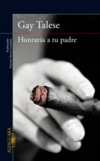 honrarás a tu padre (ebook)-gay talese-9788420494920
