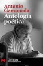 antologia poetica antonio gamoneda 9788420660820