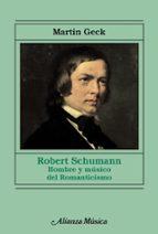 robert schumann martin geck 9788420688220