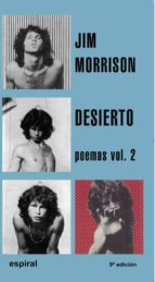 desierto: poemas, vol. 2-jim morrison-9788424506520